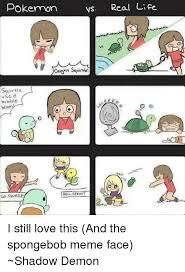 Best Meme Faces - pics onsizzle com vs real life pokemon causyt squi