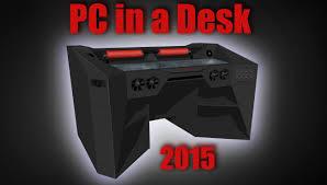 Diy Gaming Desk by Ultimate Gaming Pc In A Desk Work Log 1