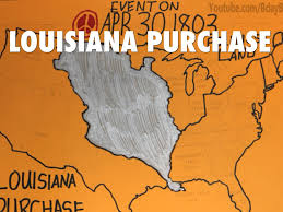Louisiana Purchase Map by Louisiana Purchase By Jacke Sanchez