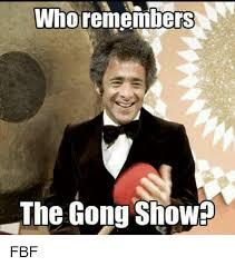 Fbf Meme - who remembers the gong showp fbf meme on me me