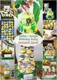 safari jungle themed first birthday party dessert ideas great
