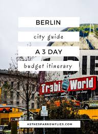 berlin city guide where history meets culture berlin city