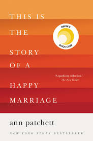 this is the story of a happy marriage ebook by patchett