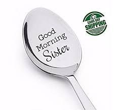 Wedding Gift Kl Good Morning Sister Spoon Sister Gift Sister In Law Gift Sister