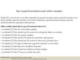 Sample Resume For Payroll Assistant by Top 5 Payroll Assistant Cover Letter Samples 1 638 Jpg Cb U003d1434891209