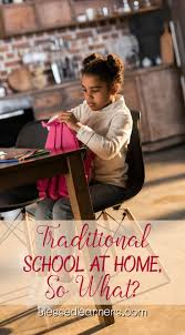 homeschool method traditional at home