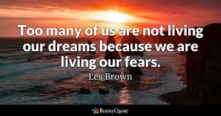 Can A Blind Person Dream Les Brown Quotes Brainyquote