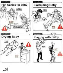 Yes Meme Baby - instructions instructions fun games for baby exercising baby good