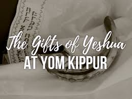 yom kippur atonement prayer1st s day gift ideas the gifts of yeshua at yom kippur voice ministries