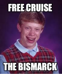 Create Memes For Free - meme creator free cruise the bismarck