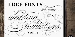 wedding invitations font free fonts for diy wedding invitations volume 3