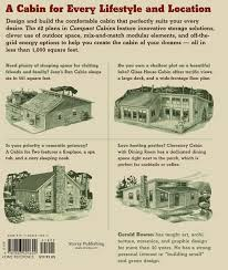 Blueprints For Cabins Compact Cabins Simple Living In 1000 Square Feet Or Less Gerald