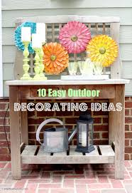 outdoor decorating ideas 10 easy outdoor decorating ideas bright bold and beautiful