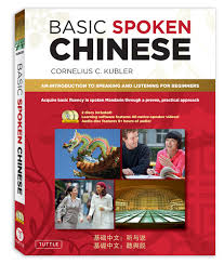 basic spoken chinese an introduction to speaking and listening