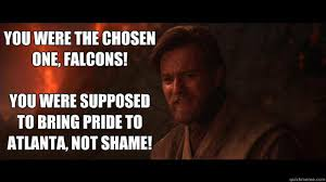 you were the chosen one know your meme