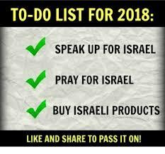 Israel Memes - to do list for 2018 speak up for israel pray for israel buy