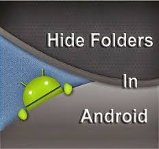 hide files android trick to hide files or folders in android smartphone whithout any