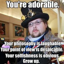 Classy Guy Meme - some advice from classy and grown up gentleman justneckbeardthings