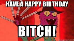 Happy Birthday Bitch Meme - have a happy birthday bitch scary terry from rick and morty