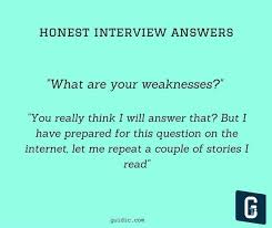 most questions in job interview what is the best way to answer a question about one u0027s strengths