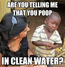 Meme Poop - are you telling me that you poop funny meme image