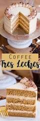 coffee tres leches cake tatyanas everyday food
