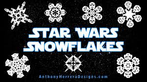 star wars snowflakes youtube
