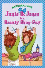 junie b jones is a beauty shop guy by barbara park scholastic