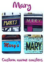 personalized coasters featuring the name mary in photos of signs