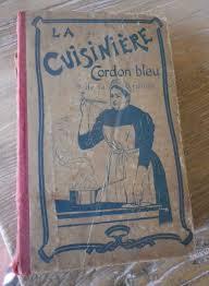 livres de cuisine anciens ancien livre cuisine la cuisiniere cordon bleu de la famille