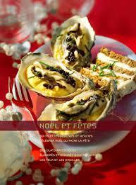 cuisine et fetes noel et fêtes cuisine de fêtes recettes de fête et fêtes
