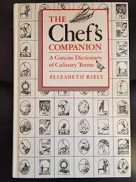 chefs companion a concise dictionary of culinary terms a cbi book