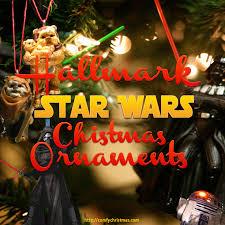 wars christmas hallmark wars christmas ornaments comfy christmas