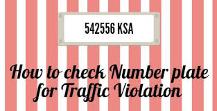 Ministry Of Interior Saudi Arabia Traffic Violation I Have A Traffic Violation How Can I Check The Number Plate