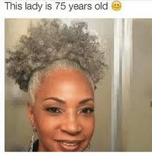 75 year old woman pic this lady is 75 years old meme on me me