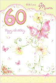 60th birthday card for a mum