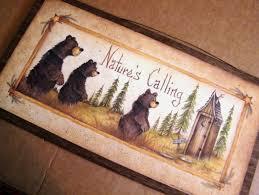 primitive bath sign bear nature u0027s calling bathroom lodge