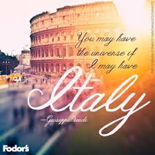 You may have the universe if I may have Italy Giuseppe Verdi
