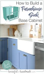 how to make a sink base cabinet how to build a farmhouse sink base cabinet in 2021
