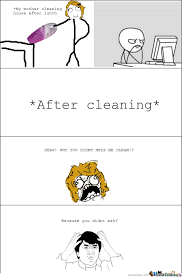 House Cleaning Memes - my mother cleaning house after lunch by mustapan meme center