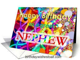 happy birthday cards for nephew birthday wishes greeting cards