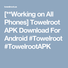 z4root apk gingerbread working on all phones towelroot apk for android