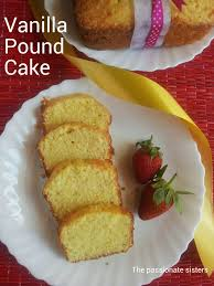 the passionate sisters vanilla pound cake our first blog