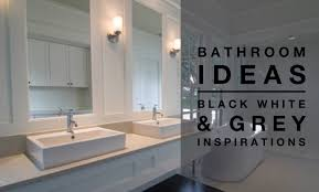 black white and grey bathroom ideas bathroom ideas black white grey colour palette