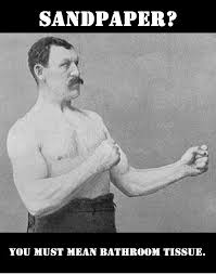 Manly Man Meme - the overly manly man