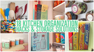 Kitchen Organization Hacks by 18 Kitchen Organization Hacks U0026 Storage Solutions Youtube