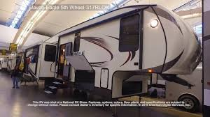 jayco eagle 5th wheel 317rlok youtube