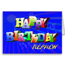 birthday cards for nephew 13 best birthday greetings images on happy birthday
