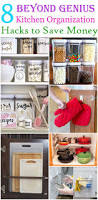 Kitchen Organization Hacks by 8 Beyond Genius Kitchen Organization Hacks Organisations And