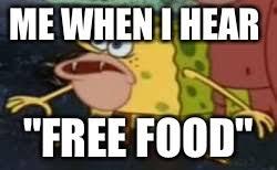 Free Food Meme - spongegar meme imgflip